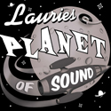 Lauries Planet of Sound